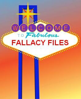 Welcome to Fabulous Fallacy Files