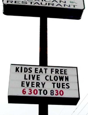 KIDS EAT FREE LIVE CLOWN EVERY TUES 630 TO 830